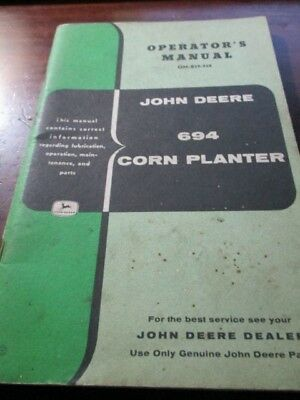 John Deere 694 Corn Planter Operator's Manual with parts list