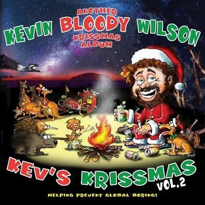 KEVIN BLOODY WILSON - KEV'S KRISTMAS Vol.2 ANOTHER BLOODY KRISSMAS ALBUM CD *NEW