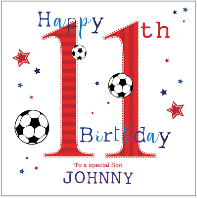Personalised 11th 10th 9th 8th Birthday Card Boys Football Any Age Son Grandson