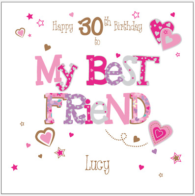 Personalised Birthday Card Best Friend 30th 40th 50th 60th Any Age Name Message