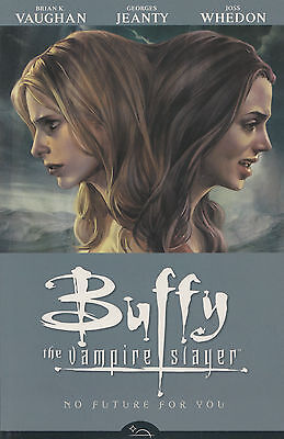 Buffy - Season 8- TPB #2 - No Future For You - Mint Condition - Dark Horse Comic