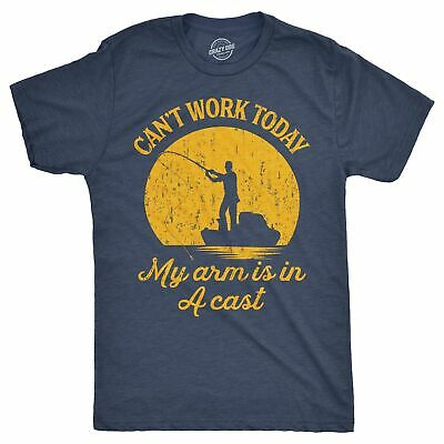 Mens Can't Work Today My Arm Is In A Cast T-Shirt Funny Fishing Graphic Top Guys