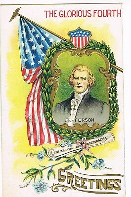 """ANTIQUE FOURTH OF JULY Postcard   """"JEFFERSON - DECLARATION OF INDEPENDENCE"""""""