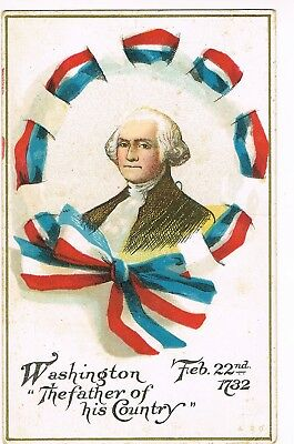 """ANTIQUE EMBOSSED Postcard      """"WASHINGTON  -  THE FATHER OF HIS COUNTRY"""""""