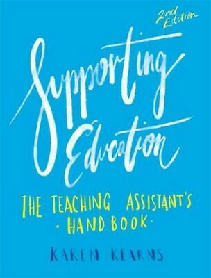 NEW Supporting Education 2nd Edition By Karen Kearns Paperback Free Shipping