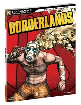 Signature series guide: Borderlands: [official strategy guide by Casey Loe