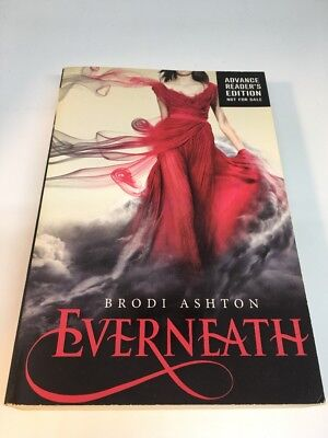 Everneath by Brodi Ashton ARC Advanced Copy Uncorrected Proof - Collector's Item