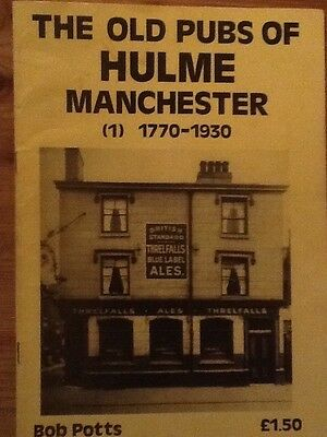 The Old Pubs Of Hulme Manchester (1) 1770-1930 (Potts) 1983 - Very Rare -Good
