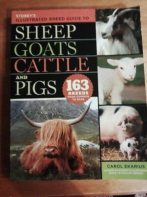 Storeys Illustrated Breed Guide To Sheep, Goats, Cattle And Pigs Book