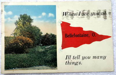 1918 Postcard When I See You At Bellefontaine Ohio #jm11