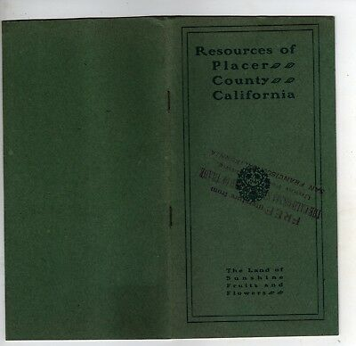 Wonderful 1902 Placer County California 24-Page Homeseekers Booklet