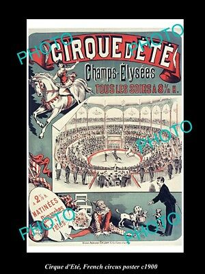 OLD LARGE HISTORIC PHOTO OF FRENCH CIRCUS POSTER, c1900 CIRQUE D'ETE, PARIS