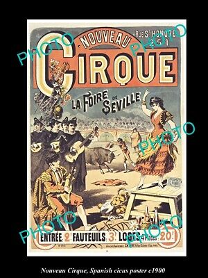 OLD LARGE HISTORIC PHOTO OF SPANISH CIRCUS POSTER, c1900 NOUVEAU CIRQUE, SEVILLE