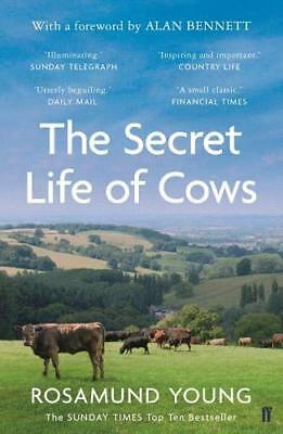 The Secret Life of Cows By Rosamund Young. 9780571345793