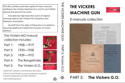 Vickers Machine Gun Manuals Collection: Vickers GO & VB (PDFs and JPGs on DVD)