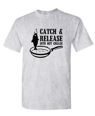 CATCH AND RELEASE INTO HOT GREASE fishing - Unisex Cotton T-Shirt Tee Shirt