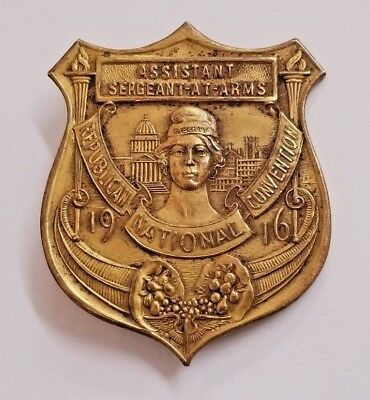 1916 Republican National Convention Chicago Asst Sergeant At Arms Badge Pin