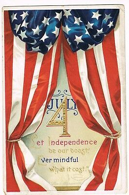 """ANTIQUE EMBOSSED FOURTH OF JULY Postcard     """"LET INDEPENDENCE BE OUR BOAST..."""""""