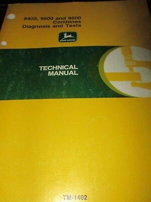 John Deere 9400, 9500, 9600 Combines Diagnosis & Tests Technical Manual 1988