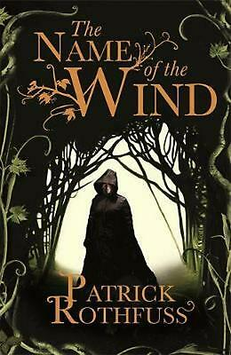 The Name of the Wind: The Kingkiller Chronicle 1 by Patrick Rothfuss Paperback B