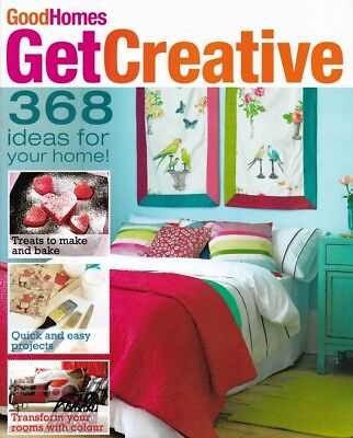 GoodHomes Get Creative 196 page magazine 368 ideas for your home NEW