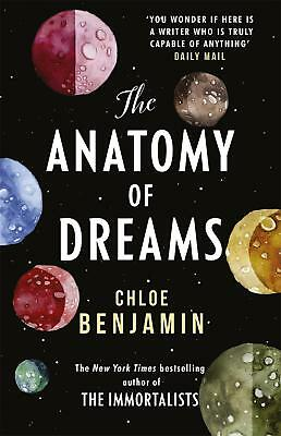 Anatomy of Dreams: From the bestselling author of THE IMMORTALISTS by Chloe Benj