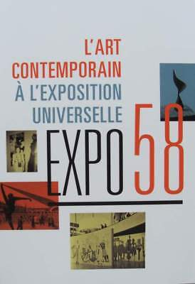 French Book : expo 58 - contemporary art at the world exhibition in Belgium (50s