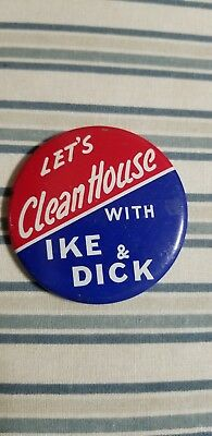 Lets Clean House With Ike And Dick Campaign Button. Political Pin