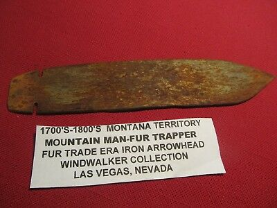 Historic very old  7 1/4 inch iron fur trade  spear point Montana Territory