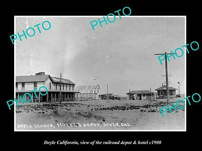 OLD LARGE HISTORIC PHOTO OF DOYLE CALIFORNIA, THE RAILROAD DEPOT & HOTEL c1900