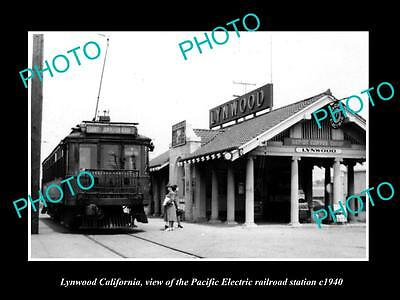 OLD HISTORIC PHOTO OF LYNWOOD CALIFORNIA PACIFIC ELECTRIC RAIL DEPOT c1940