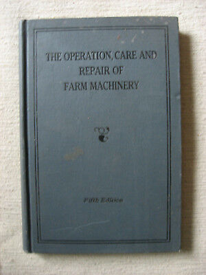 Opperation Care & Repair Farm Machinery John Deere 5Th Edition