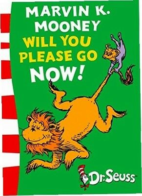 Marvin K. Mooney will you Please Go Now!: Green Back Book (Dr. Seuss - Green...