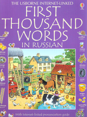 The Usborne internet-linked first thousand words in Russian: with