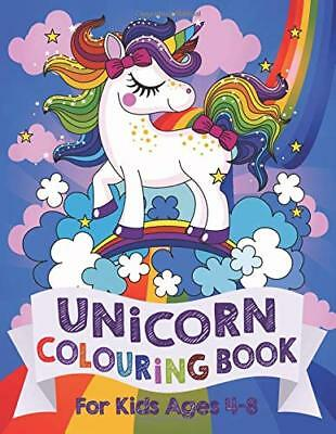Unicorn Colouring Book: For Kids ages 4-8 by Silly Bear 9781999896942
