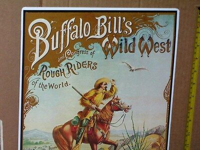 BUFFALO BILL - Col. Cody on Horseback with Rifle -OLD SIGN Dated 1994- Wild West