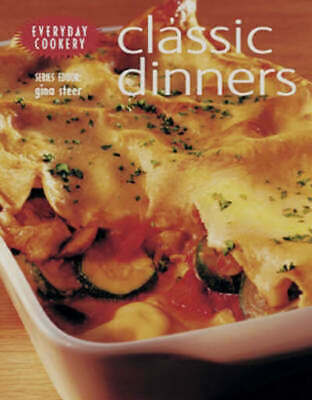 Everyday Cookbook: Classic Dinners by Gina Steer (Paperback / softback)