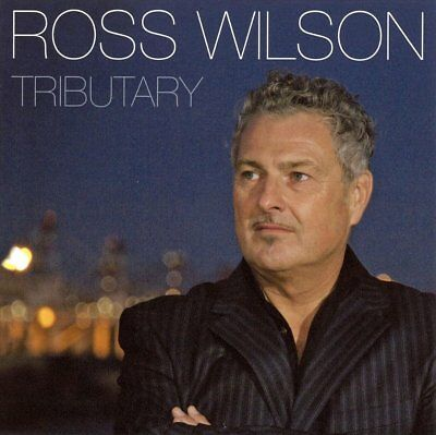 Ross Wilson - Tributary Cd ( Daddy Cool + Mondo Rock ) *New*