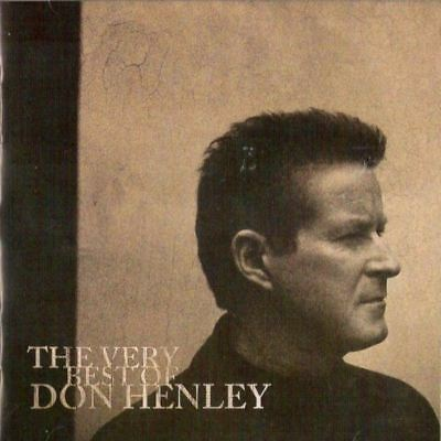 DON HENLEY the very best of (CD, compilation, 2009) greatest hits, classic rock