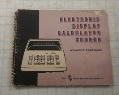 1975 Electronic Display Calculator Course.