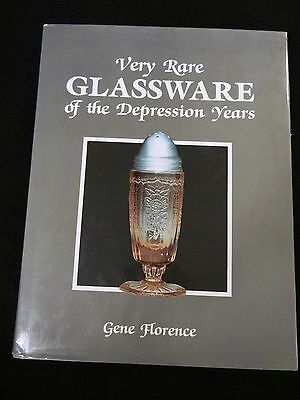 Very Rare Glassware of the Depression Years by Gene Florence 1988/1991