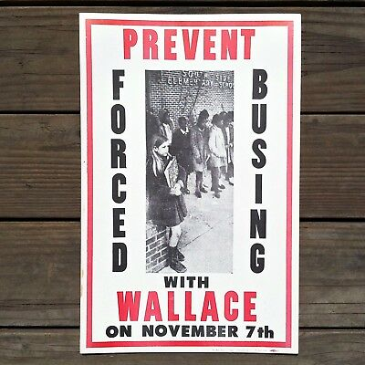 Original 1960s GEORGE WALACE Segregation Sign STOP FORCED BUSING Poster NOS