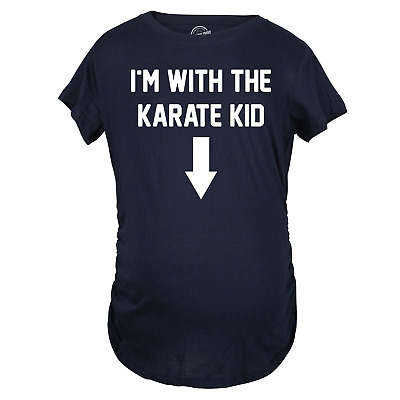 819310283dbec Maternity I'm With The Karate Kid Funny T shirts Im Pregnant Announce  Pregnancy