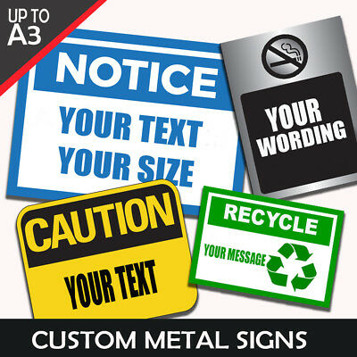 Custom Metal Signs Your Design Customise Wording Text Size A3 A4 A5 Workplace