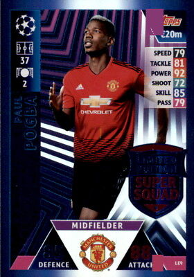 Champions League 18/19 - Karte LE9  - Paul Pogba - Limited Edition Super Squad