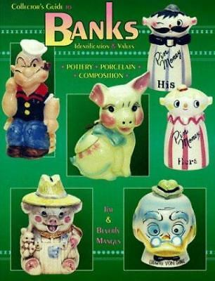 Collectors Guide to Banks Identification & Values: Identification & Values : Pot