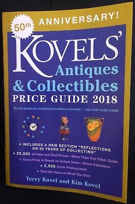 Kovels Antique & Collectible Price Guide 2018 50th Anniversary Terry & Kim Kovel
