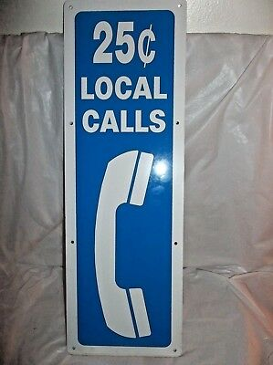 PAY TELEPHONE BOOTH VINTAGE (1980's) ALUMINUM ONE SIDED SIGN - 25c LOCAL CALLS