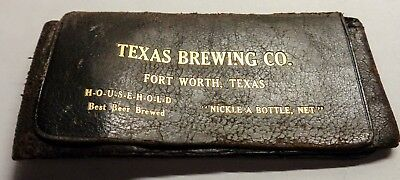 Texas Brewing Co. leather card,paper money or ?? holder,Circa 1910 Ft. Worth, TX