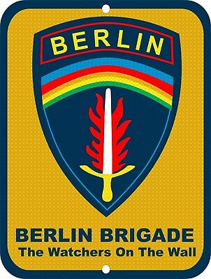 UNITED STATES Army Berlin Brigade Watchers On The Wall Aluminum 9 x 12 Tin Sign